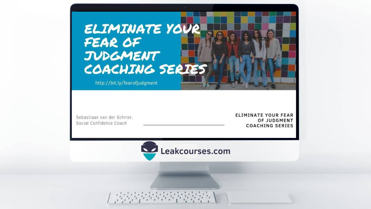 Eliminate Your Fear Of Judgment Coaching Series